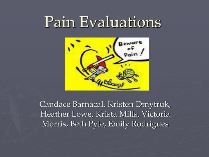 Pain Evaluations