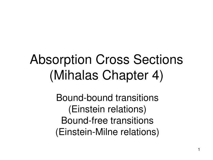 absorption cross sections mihalas chapter 4
