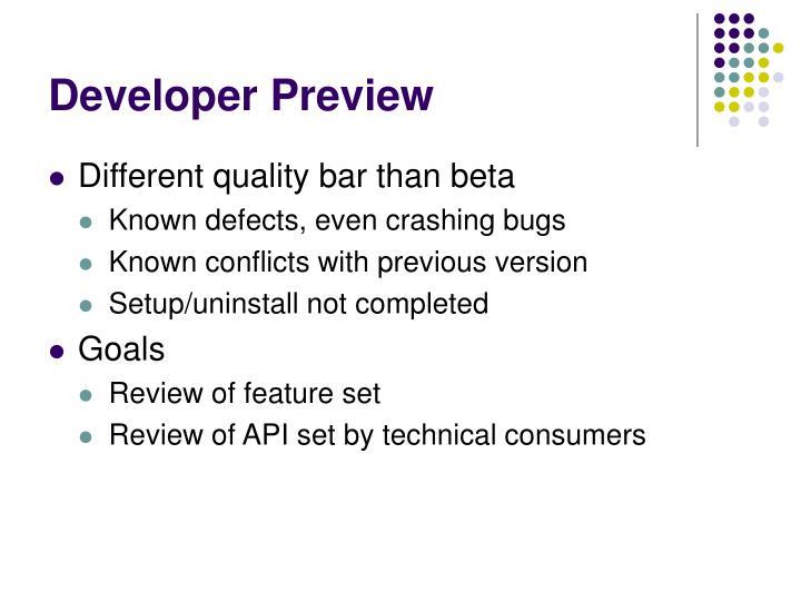 Developer Preview