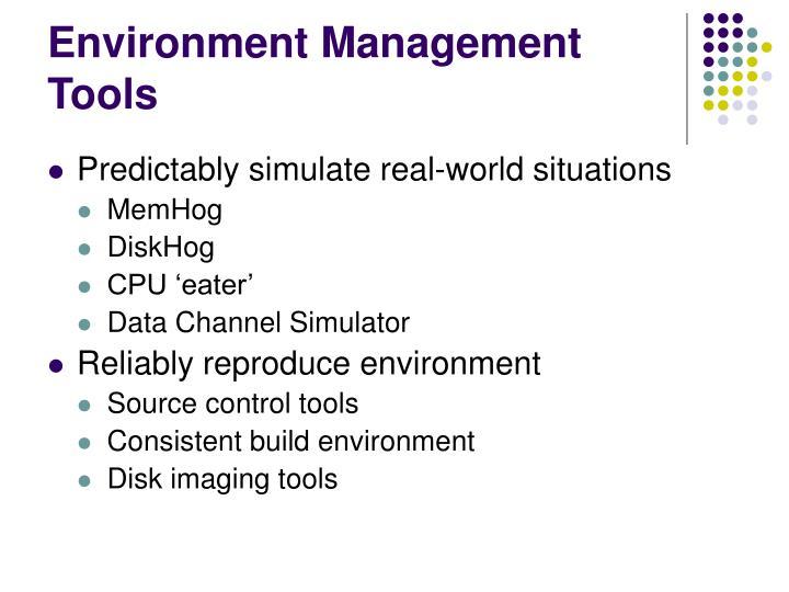 Environment Management Tools