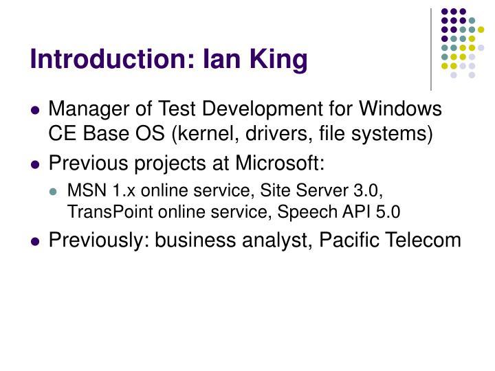 Introduction: Ian King