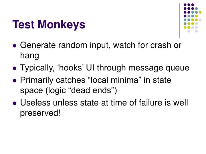 Test Monkeys
