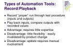 types of automation tools record playback