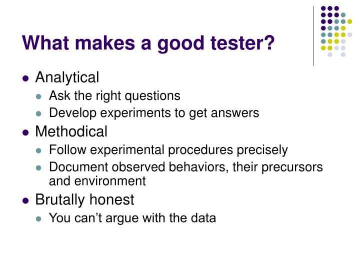 What makes a good tester?