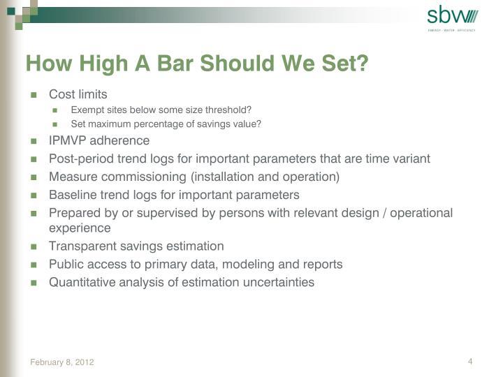 How High A Bar Should We Set?