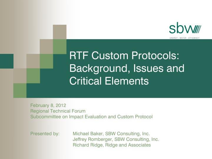 rtf custom protocols background issues and critical elements