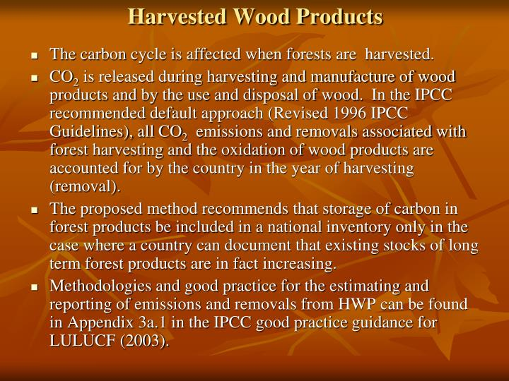 Harvested Wood Products
