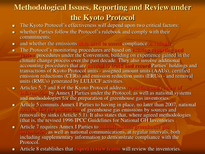 Methodological Issues, Reporting and Review under the Kyoto Protocol