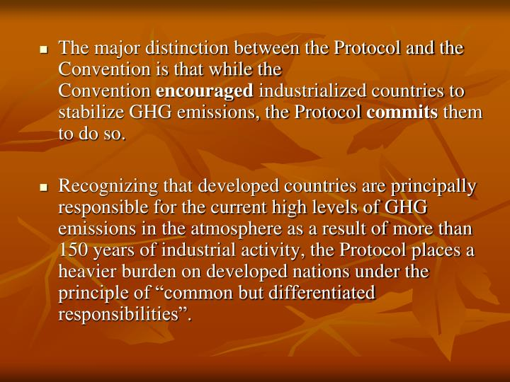 The major distinction between the Protocol and the Convention is that while the Convention