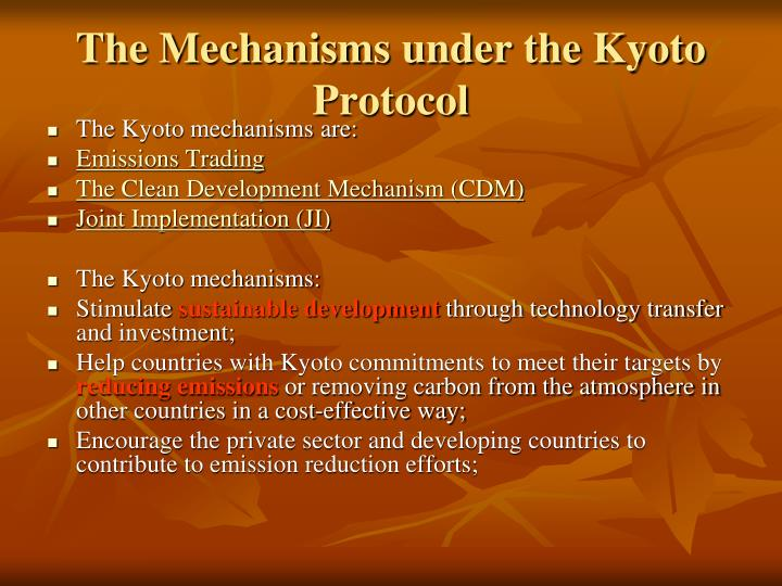 The Mechanisms under the Kyoto Protocol