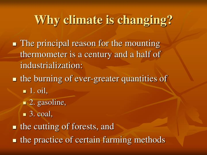 Why climate is changing?