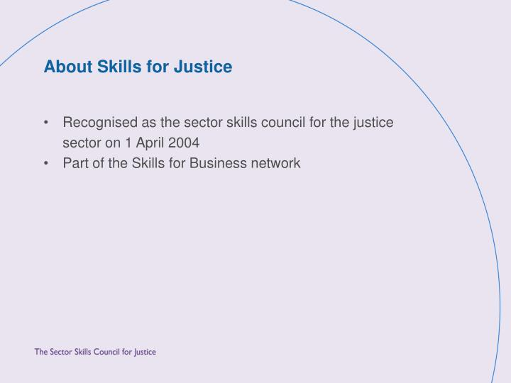 About Skills for Justice