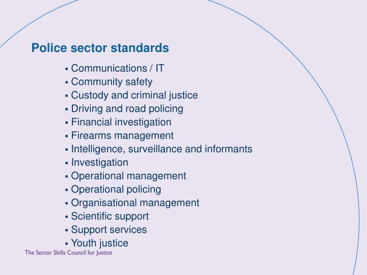 Police sector standards