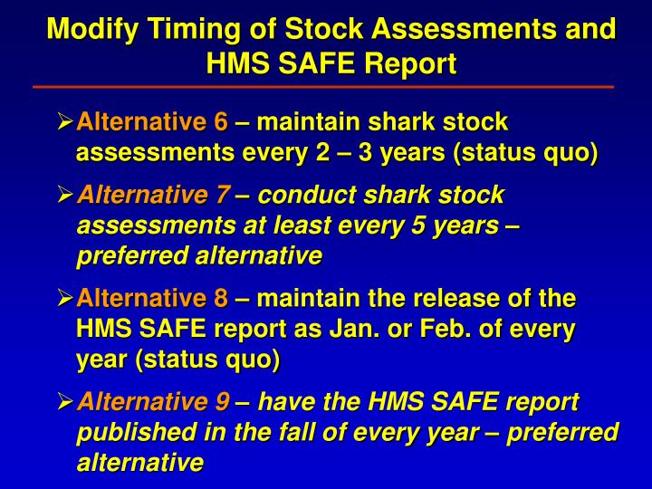 Modify Timing of Stock Assessments and HMS SAFE Report