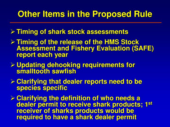 Other Items in the Proposed Rule