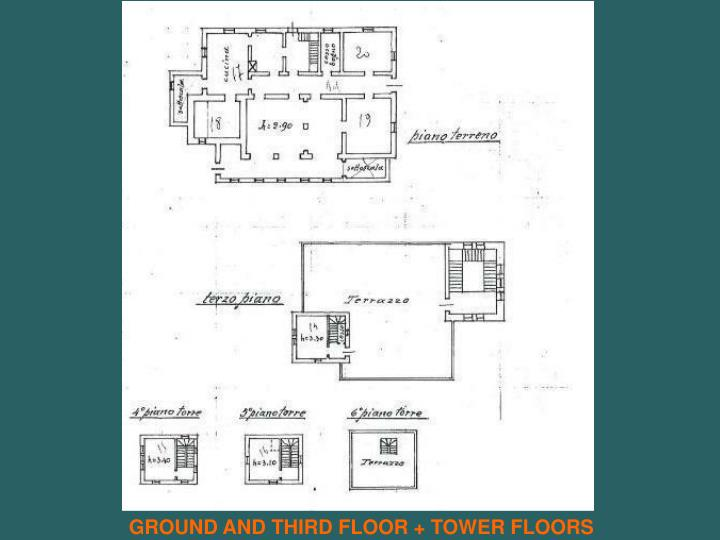 GROUND AND THIRD FLOOR + TOWER FLOORS