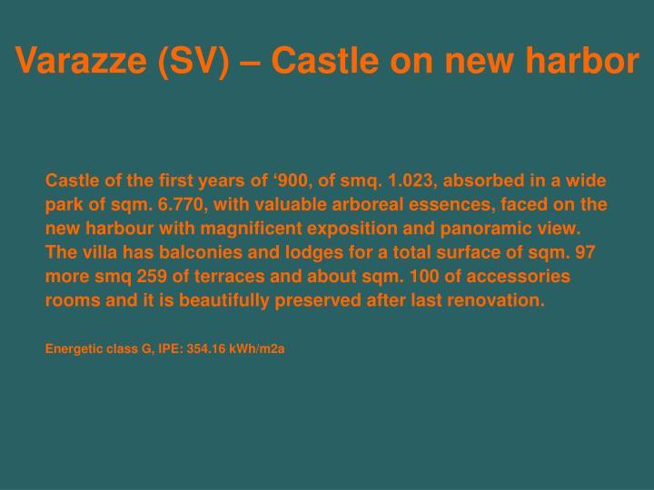 Varazze (SV) – Castle on new harbor