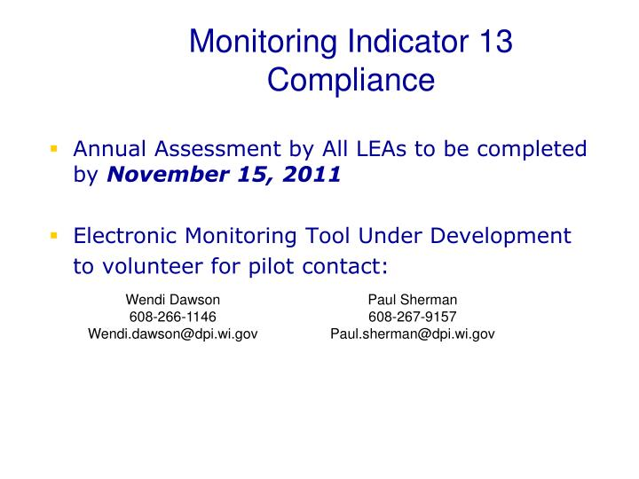Monitoring Indicator 13 Compliance