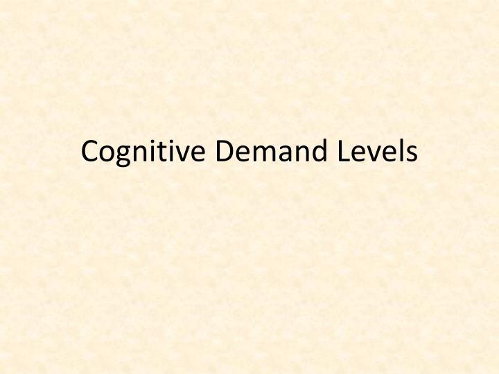 Cognitive Demand Levels