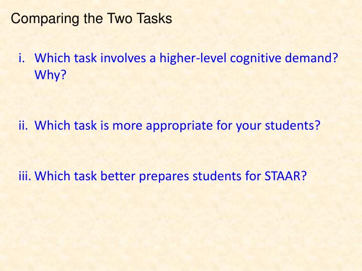 Comparing the Two Tasks