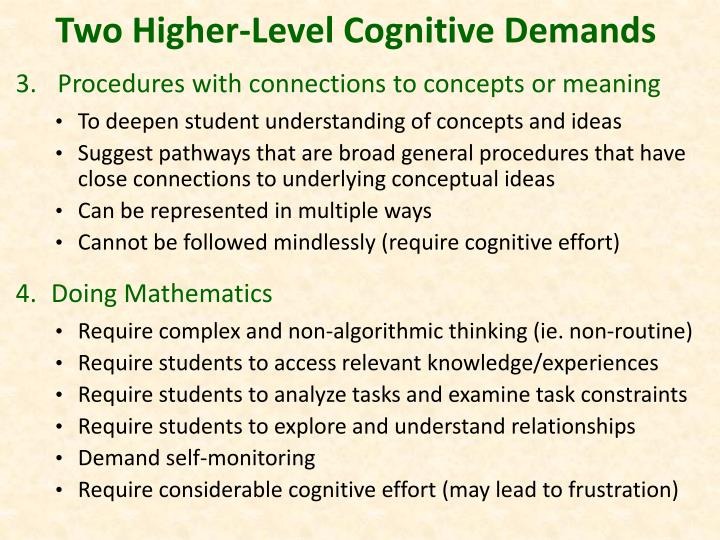 Two Higher-Level Cognitive Demands