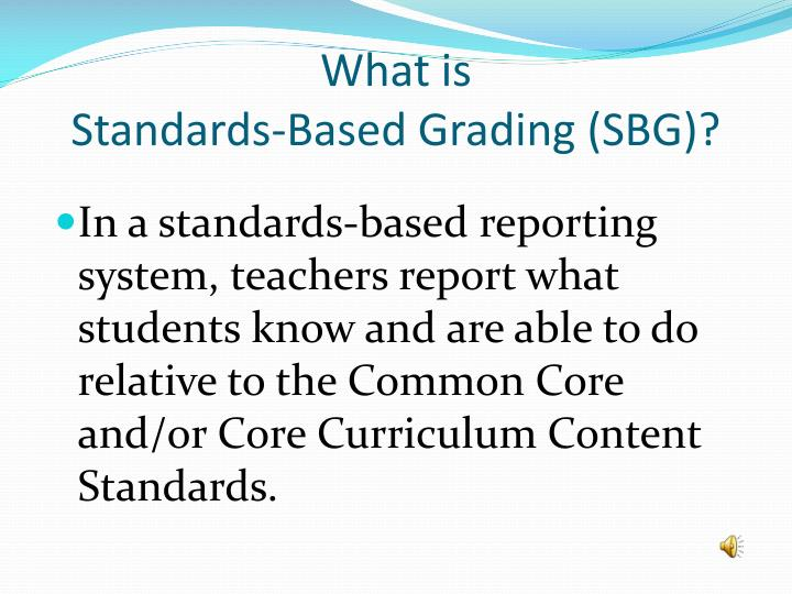What is standards based grading sbg