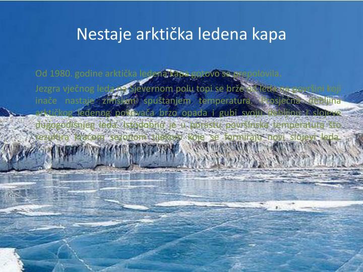 Nestaje arktička ledena kapa