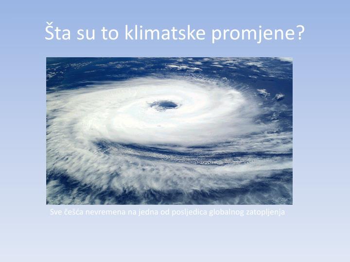 Šta su to klimatske promjene?