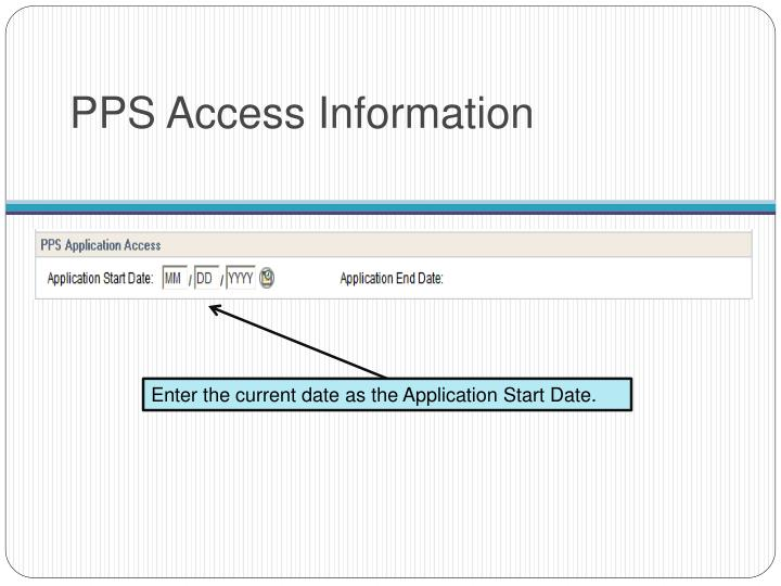 PPS Access Information
