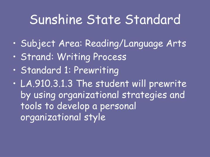 Sunshine State Standard