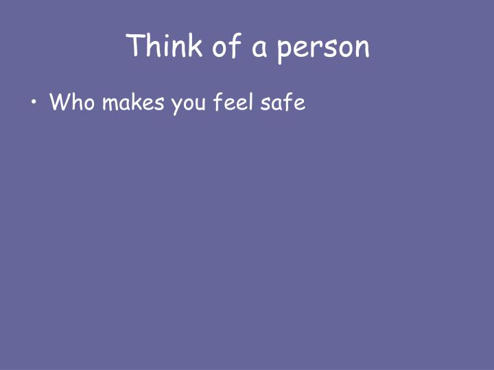 Think of a person