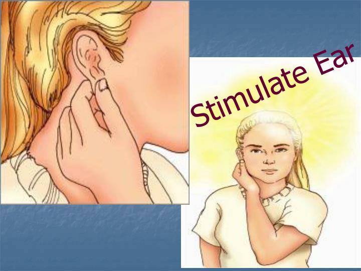 Stimulate Ear
