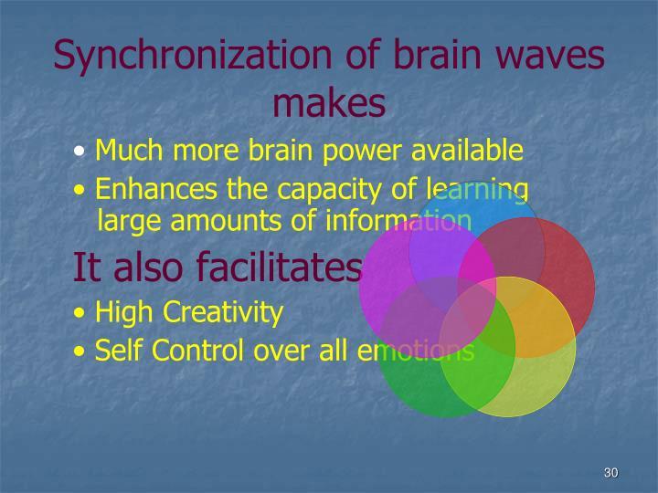 Synchronization of brain waves makes