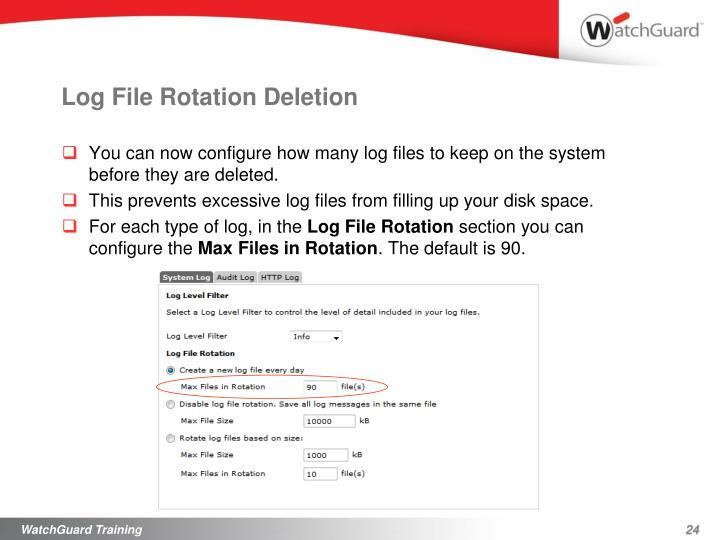 Log File Rotation Deletion