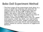 bobo doll experiment method3