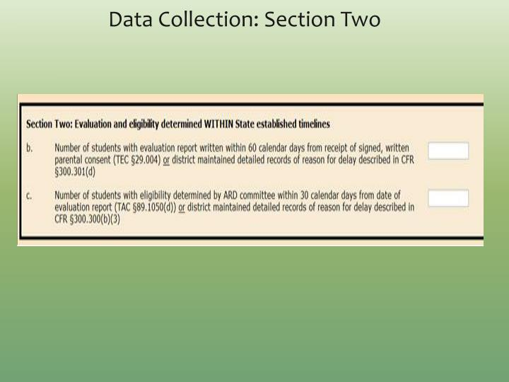 Data Collection: Section Two