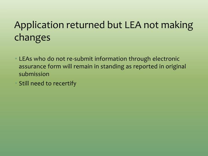 Application returned but LEA not making changes