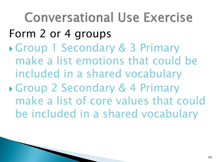 Conversational Use Exercise