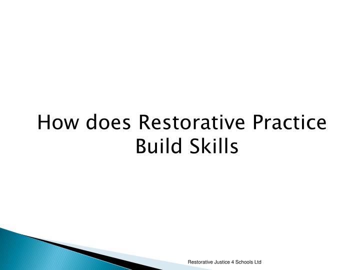 How does Restorative Practice Build Skills