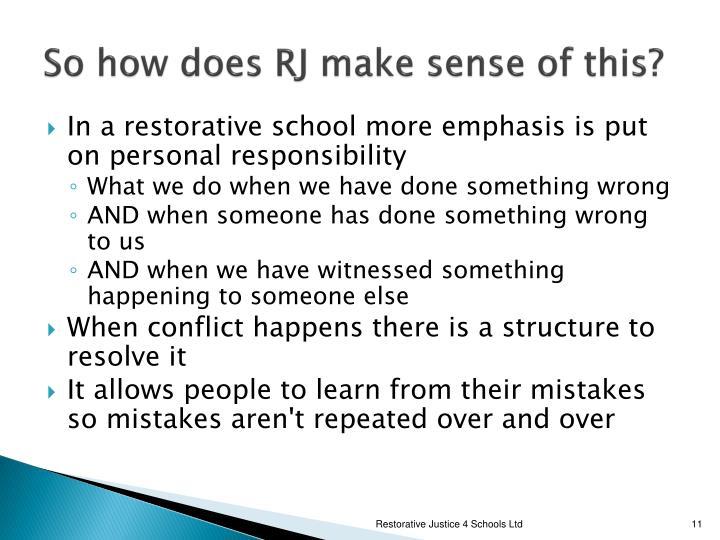 So how does RJ make sense of this?