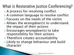 what is restorative justice conferencing