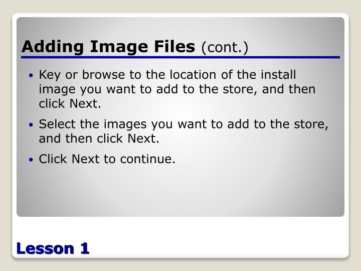 Adding Image Files