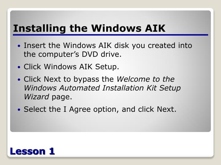 Installing the Windows AIK