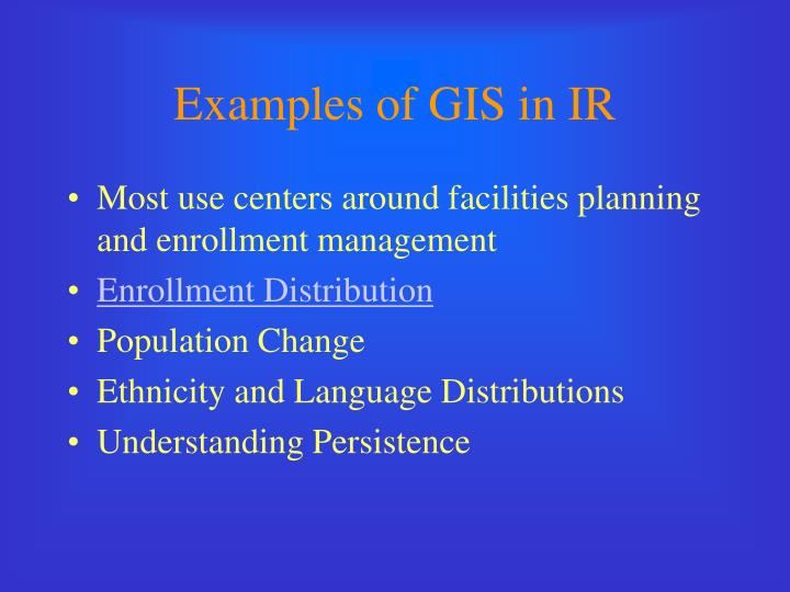 Examples of GIS in IR