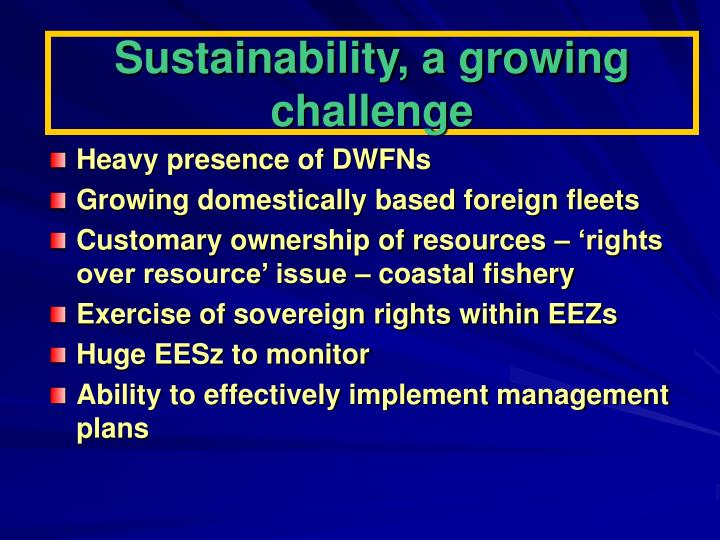 Sustainability, a growing challenge