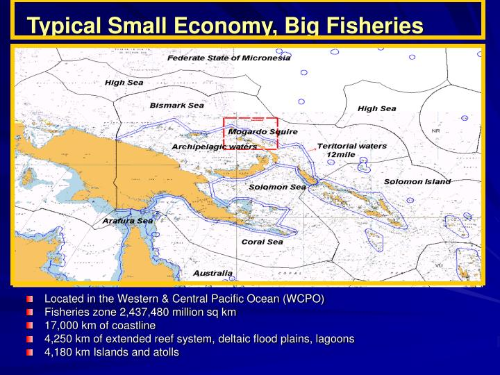 Typical Small Economy, Big Fisheries