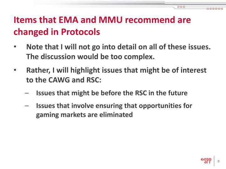 Items that EMA and MMU recommend are changed in Protocols