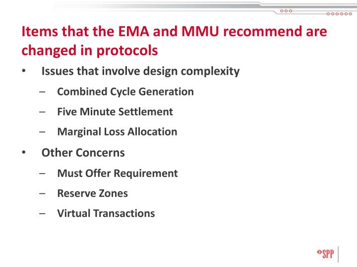 Items that the EMA and MMU recommend are changed in protocols
