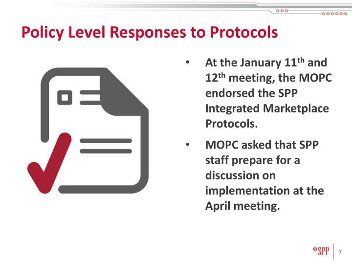 Policy Level Responses to Protocols