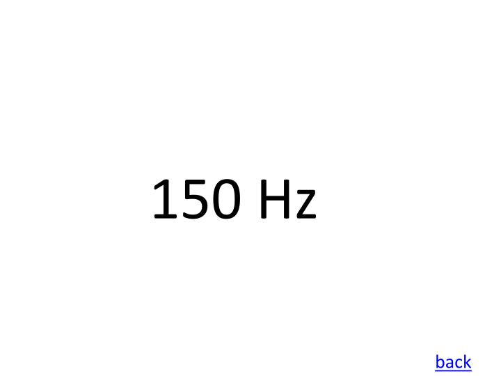 150 Hz
